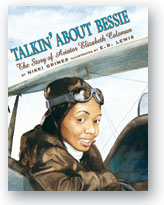 Talkin' About Bessie:The Story of Aviator ElizabethColeman